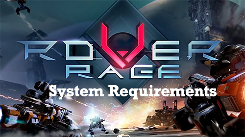 rover-rage-system-requirements